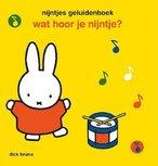 Wat hoor je Nijntje?  geluidenboek 2+