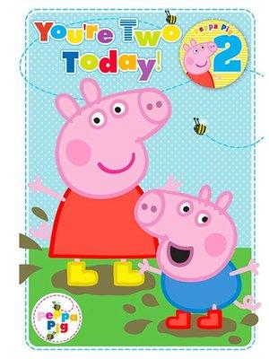 Peppa Pig wenskaart 2 jaar